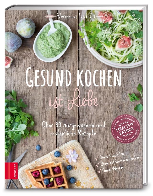 Cover gesund Kochen ist Liebe